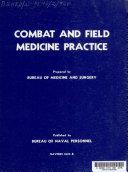 Combat and Field Medicine Practice