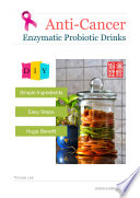 Anti Cancer Enzymatic Probiotic Drinks Book