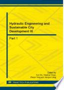 Hydraulic Engineering And Sustainable City Development Iii Book PDF