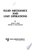 Fluid Mechanics and Unit Operations