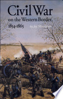 Civil War On The Western Border 1854 1865