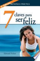 7 claves para ser feliz