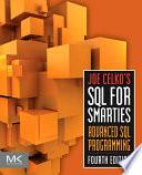 Joe Celko's SQL for Smarties  : Advanced SQL Programming