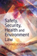 Cover of Safety, Security, Health and Environment Law
