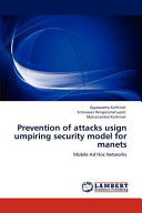 Prevention of Attacks Usign Umpiring Security Model for Manets