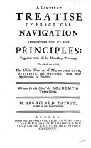 Pdf A Compleat Treatise of Practical Navigation Demonstrated from It's First Principles