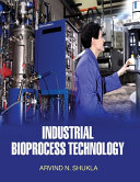 Industrial Bioprocess Technology