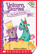 The Goblin Princess: A Branches Book (Unicorn Diaries #4)