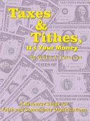 Taxes & Tithes, It's Your Money Pdf/ePub eBook