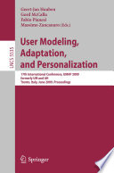 User Modeling  Adaptation  and Personalization