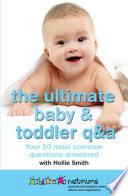 The Ultimate Baby   Toddler Q A Book