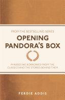 Opening Pandora's Box