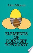 Elements of Point Set Topology