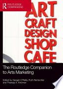 The Routledge Companion to Arts Marketing