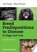 Breed Predispositions to Disease in Dogs and Cats Book