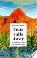 Fear Falls Away and Other Essays from Hard and Rocky Places Book