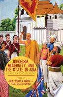 Buddhism  Modernity  and the State in Asia