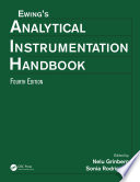 Ewing s Analytical Instrumentation Handbook  Fourth Edition Book