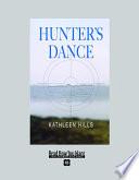 Hunter   s Dance  Volume 2 of 2   EasyRead Super Large 18pt Edition