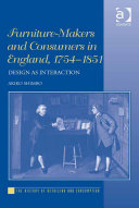 Furniture-Makers and Consumers in England, 1754–1851 Pdf/ePub eBook