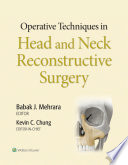 Operative Techniques in Plastic Surgery: Head and Neck Reconstruction
