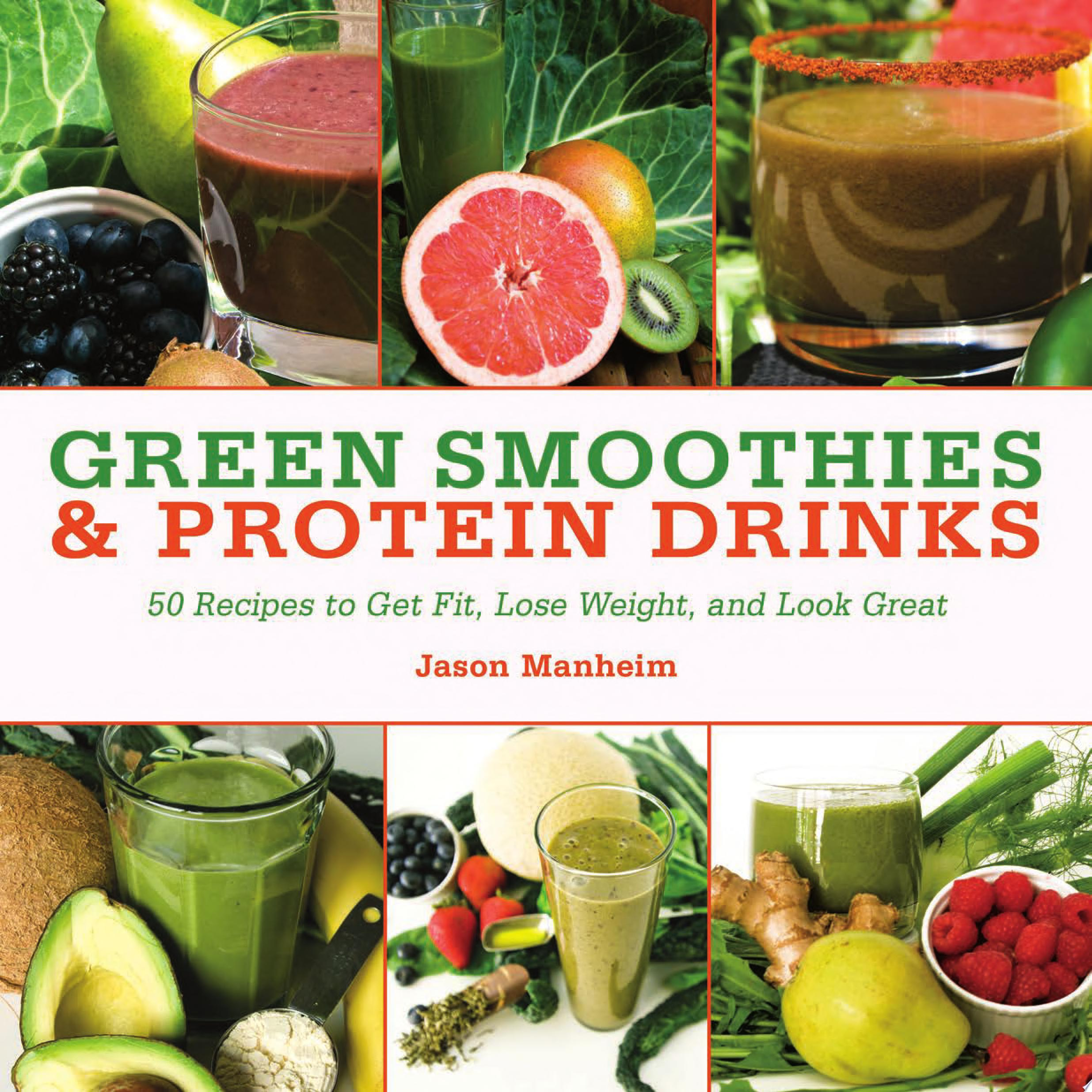 Green Smoothies and Protein Drinks