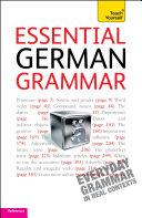 Essential German Grammar: Teach Yourself