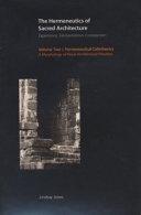The Hermeneutics Of Sacred Architecture Hermeneutical Calisthenics A Morphology Of Ritual Architectural Priorities Book PDF