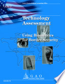 Technology Assessment Using Biometrics For Border Security