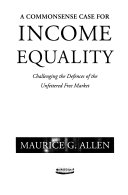 A Commonsense Case for Income Equality