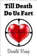 Till Death Do Us Fart