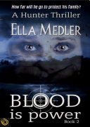 Blood is Power: Hunter Book 2 ebook