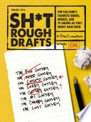 Sh*t Rough Drafts