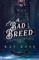 A Bad Breed Pdf/ePub eBook