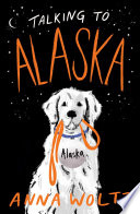 Talking to Alaska