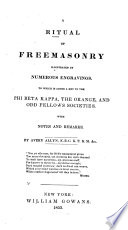 A Ritual of Freemasonry: Illustrated by Numerous Engravings