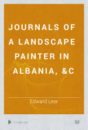 Journals of a Landscape Painter in Albania   c