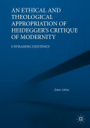 An Ethical and Theological Appropriation of Heidegger's Critique of Modernity Pdf/ePub eBook