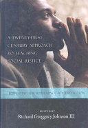 A Twenty first Century Approach to Teaching Social Justice