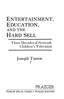 Entertainment  Education  and the Hard Sell