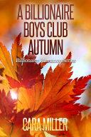 A Billionaire Boys Club Autumn
