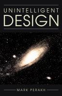 Unintelligent Design
