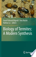 Biology Of Termites A Modern Synthesis