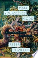 Make Yourselves Gods PDF