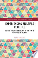 Experiencing Multiple Realities