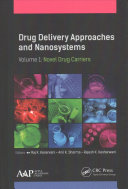 Drug Delivery Approaches and Nanosystems  Two Volume Set Book