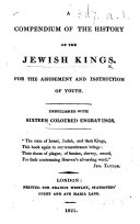A Compendium of the History of the Jewish Kings  For the amusement and instruction of youth  Embellished with sixteen coloured engravings