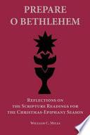 Prepare O Bethlehem