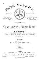 Continental Road Book  France  pt  1  North  East and South east  pt  2  North west  West and South west