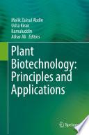 """Plant Biotechnology: Principles and Applications"" by Malik Zainul Abdin, Usha Kiran, Kamaluddin, Athar Ali"
